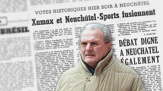 Il y a 50 ans, Xamax fusionnait avec Neuchâtel-Sports