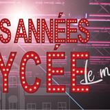Les Années Lycée - Le musical