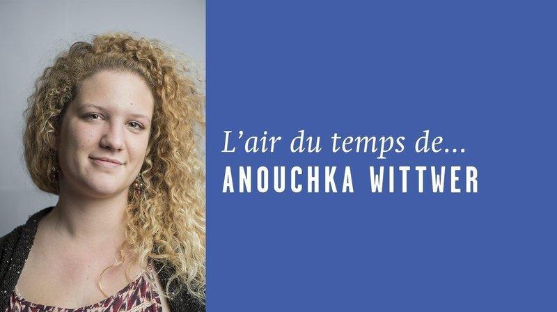 «Oui, moi aussi j'ai un iPhone», l'Air du temps d'Anouchka Wittwer