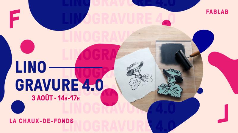 Atelier Linogravure 4.0