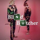 Blind Butcher  + Elektrik Tom